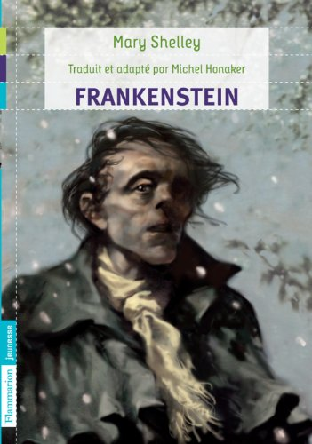 Frankenstein par Marry Wollstonecraft Shelley