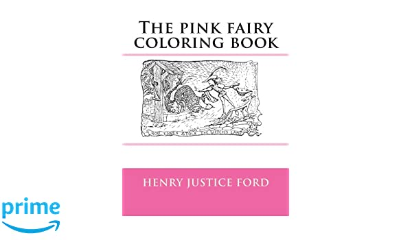 The pink fairy coloring book: Amazon.de: Monica Guido, Henry Justice ...