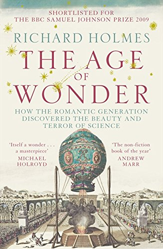 The Age Of Wonder: How the Romantic Generation Discovered the Beauty and Terror of Science por Vv.Aa.