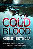 Cold Blood: A gripping serial killer thriller that will take your breath away (Detect...