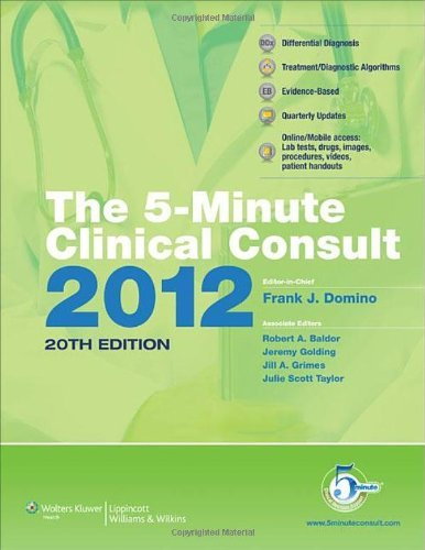 The 5-MinuteClinical Consult 2012 Premium (The 5-Minute Consult Series) by Frank J. Domino MD (2011-05-03)