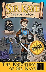 The Knighting of Sir Kaye (Sir Kaye the Boy Knight)