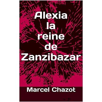 Alexia la reine de Zanzibazar
