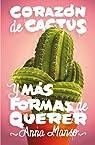 Corazón de cactus par Manso Munné