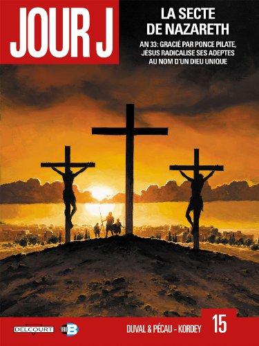 Jour J T15 - La Secte de Nazareth