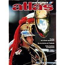 ATLAS AIR FRANCE du 01/09/1985 - PRESTIGE DE LA GARDE REPUBLICAINE PAR CEZEMBRE ET RICHER - SAINT-PAUL-DE-VENCE - LA FONDATION MAEGHT - SUR LES CHEMINS DE THAILANDE PAR REBMANN - FOLLES MACHINES DU DRAG-CIRCUS PAR BLANC ET EMOULT - ADEN-YEMEN - TERRE D'ARABIE PAR ROBIN ET TRIGALOU - JEAN VALENTIN