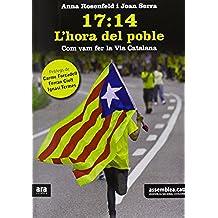 17:14. L'hora Del Poble - 2ª Edición (Catalán)