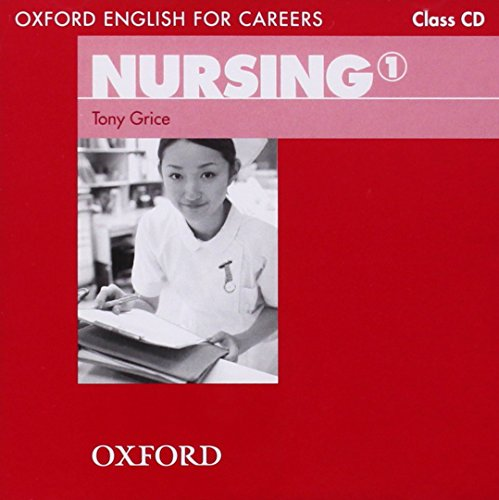 Oxford English for Careers: Nursing 1: Nursing 1. CD
