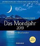 Das Mondjahr 2019: Abreißkalender - Johanna Paungger, Thomas Poppe
