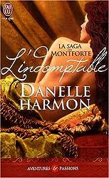 La saga des Montforte : L'indomptable