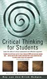 Critical Think For Students 3e: Learn the skills of critical assessment and effective argument