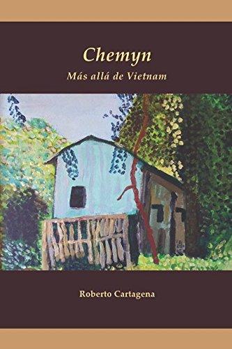 Chemyn más allá de Vietnam por Roberto Cartagena