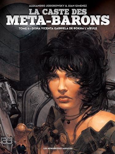 La caste des Méta-Barons, Tome 6 : Doña Vicenta Gabriela de Rokha