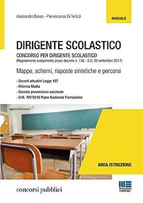 Dirigente scolastico. Concorso per dirigente scolastico. (Regolamento svolgimento prove decreto n. 138 - G.U. 20 settembre 2017)