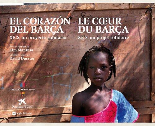 El corazón del Barça: XICS, un proyecto solidario