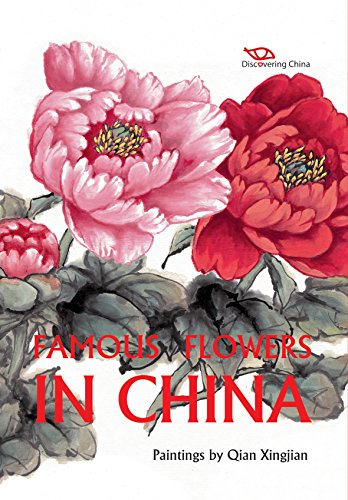 Famous Flowers in China (Discovering China) -