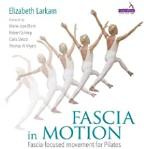 Fascia in Motion: Complete Guide to Fascia-Focused Movement in Pilates
