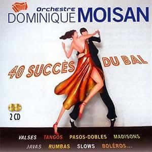 Dominique Moisan Calendrier.40 Succes Du Bal