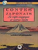 Contes japonais - La cape magique et autre récits