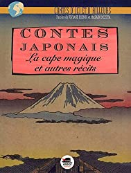 Contes japonais : La cape magique et autre récits