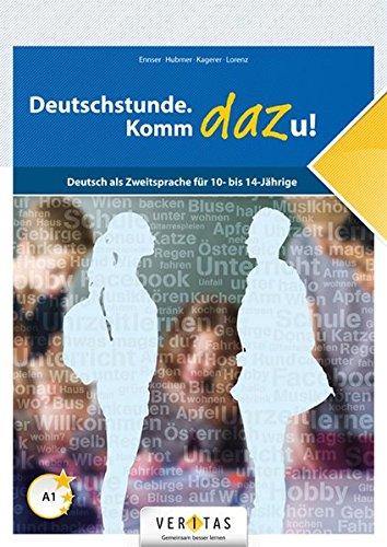 Preisvergleich Produktbild Deutschstunde. Komm dazu!: Deutsch als Zweitsprache für 10- bis 14-Jährige