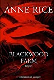 Blackwood Farm - Anne Rice