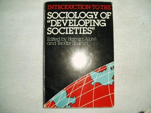 Introduction to the Sociology of Developing Societies (Studies in Developing Societies) (1982-09-16)
