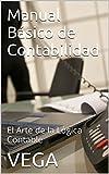 Image de Manual Básico de Contabilidad: El Arte de la Lógica Contable