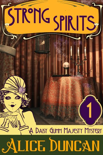 Strong Spirits (A Daisy Gumm Majesty Mystery, Book 1): Historical Mystery (English Edition)