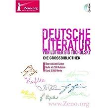 Deutsche Literatur von Luther bis Tucholsky