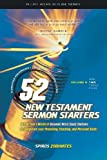 52 New Testament Sermon Starters Book Two (Pulpit Helps Outline Series) by Spiros Zodhiates (2001-08-02)