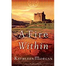 A Fire Within (These Highland Hills Book #3)