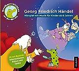 Georg Friedrich Händel (Musik-Geschichten mit Re-Mi-Do, Band 7)