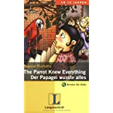 The Parrot Knew Everything / Der Papagei wusste alles. An Adventure in English