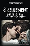 Telecharger Livres Si seulement j avais su (PDF,EPUB,MOBI) gratuits en Francaise