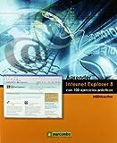 Aprender Internet Explorer 8 con 100 ejercicios prácticos (APRENDER...CON 100 EJERCICIOS PRÁCTICOS)