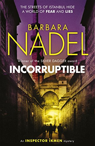 Incorruptible (Inspector Ikmen Mystery 20) (Inspector Ikmen Mysteries) (English Edition)