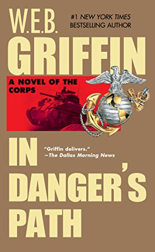 In Danger's Path (The Corps series Book 8) (English Edition) (Griffin Web Ebooks)