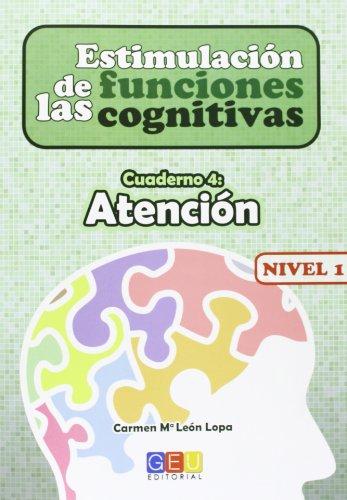 Estimulación de las Funciones Cognitivas - Atención- Nivel 1 Cuaderno 4