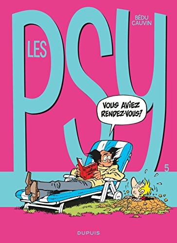 Les Psy - tome 5 - Vous avez rendez-vous ?