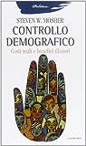 Scarica Libro Controllo demografico Costi reali e benefici illusori (PDF,EPUB,MOBI) Online Italiano Gratis
