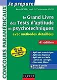 Image de Le grand livre des tests d'aptitude et psychotechniques - 4e ed : avec