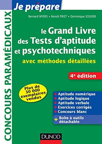 le-grand-livre-des-tests-d-39-aptitude-et-psychotechniques-4e-ed-avec-mthodes-dtailles-concours-paramdicaux-et-sociaux