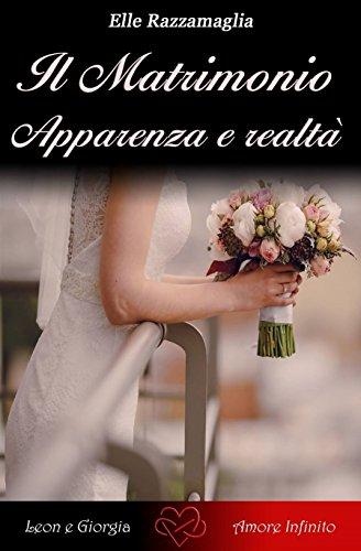 Il Matrimonio Apparenza e realtà (I) (Italian Edition)