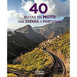 40 Rutas en moto por España y Portugal (Guías Singulares)