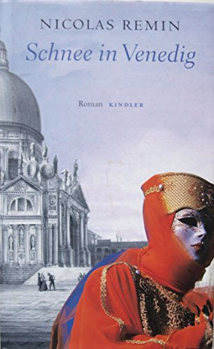 Buchseite und Rezensionen zu 'Nicolas Remin: Schnee in Venedig' von Nicolas Remin