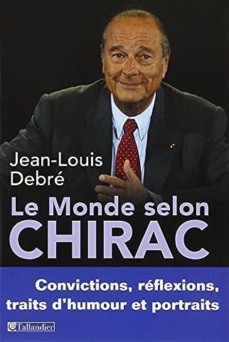 Chirac Livre - Le monde selon