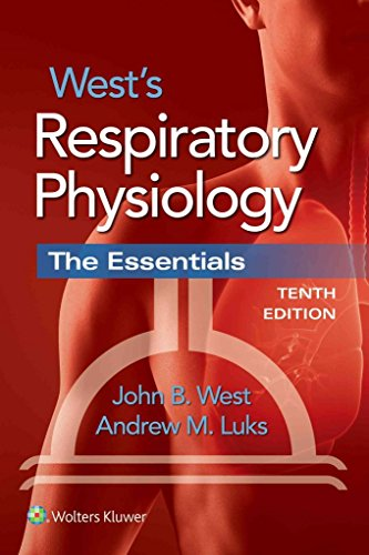 [(West's Respiratory Physiology : The Essentials)] [By (author) John B. West ] published on (October, 2015)