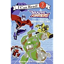 Transformers Animated: Robot Roll Call (I Can Read - Level 2 (Quality)) by Jennifer Frantz (2008-05-06)