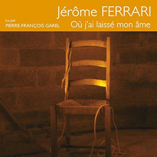 Où j'ai laissé mon âme par Jérôme Ferrari